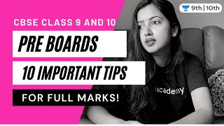 CBSE Class 9 & 10: 10 Important Tips to Score Full Marks in Pre Boards | Shubham Pathak