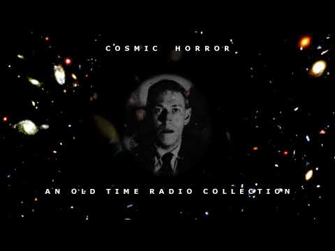 Cosmic Horror - An Old Time Radio Collection