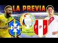 LA PREVIA 🔴 Brasil vs Perú 🔴 Grupo B | Copa América Brasil 2021