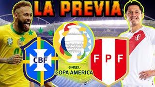LA PREVIA 🔴 Brasil vs Perú 🔴 Grupo B   Copa América Brasil 2021