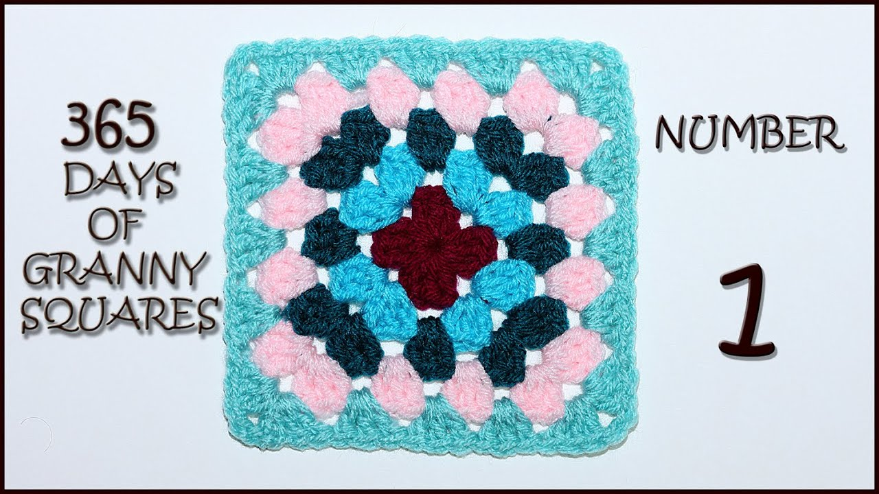 365 Days of Granny Squares: Number 1 - YouTube