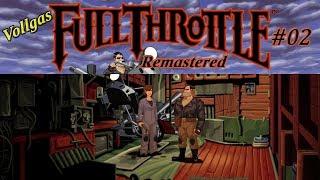 Vollgas / Full Throttle Remastered #02 - Ersatzteile ✶ Let