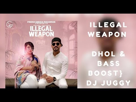 Jasmine Sandlas & Garry Sandhu   Illegal Weapon DHOL & BASS BOOST}  DJ JUGGY
