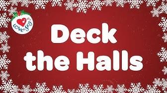 Deck the Halls with Lyrics | Christmas Songs and Carols