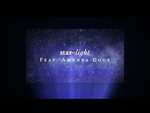 Starlight (Lyric Video) - Amanda Cook | Starlight