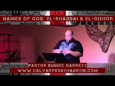 Names Of God Series: Jehovah-Shaddai & El-Gibhor