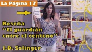 LaPágina17: reseña 'El guardián entre el centeno' - J.D. Salinger (Alianza Editorial)