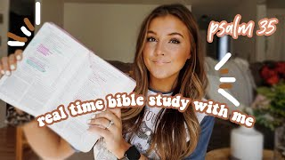 REAL TIME BIBLE STЏDY WITH ME...psalm 35