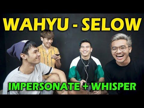 WAHYU SELOW IMPERSONATE + WHISPER | NGAKAK PARAH !