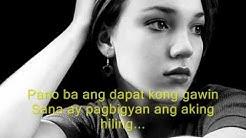 Huwag Ka Lang Mawawala by Ogie Alcasid - Lyrics.wmv