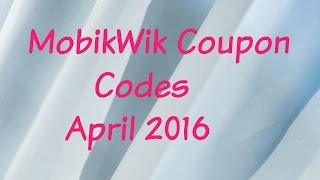 MobikWik Coupon Codes April 2016 - Wallet Offers and Coupons