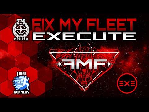 Star Citizen | Fix My Fleet | Execute