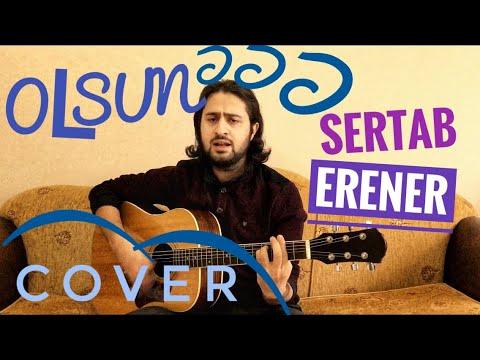 Olsun - Sertab Erener Cover