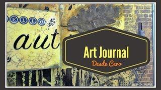 Art Journal Desde Cero (DT El taller de Rachel) 💫