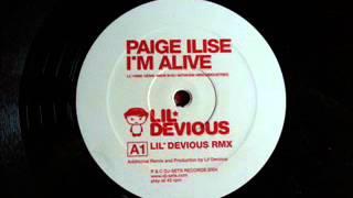 Paige Ilise - I,m Alive (Lil Devious Rmx)