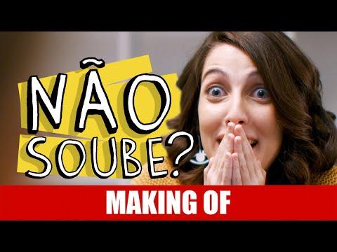 Making Of – Não Soube?
