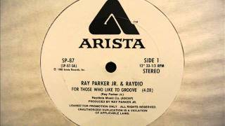 Ray Parker Jr & Raydio - For Those Who Like To Groove [1980] HQ Audio
