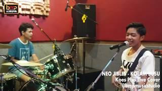 Neo Jibles - Kolam Susu (Koes Plus)