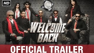 Welcome Back Official Trailer | Watch Full Movie On Eros Now