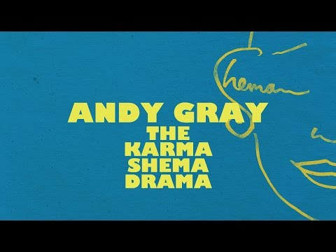 Special Guest: Andy Gray - Karma Shema Drama