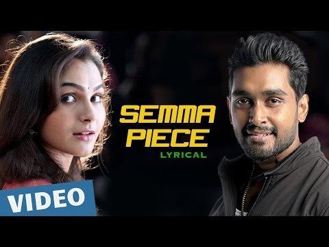 Sagaa Songs | Semma Piece Song with Lyricsfeat. Andrea Jeremiah, Shabir | Murugesh