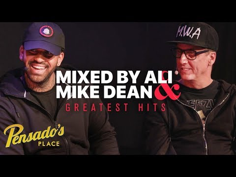 Greatest Hits with MixedByAli and Mike Dean - Pensado's Place #348