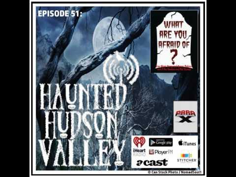 51 - HAUNTED HUDSON VALLEY