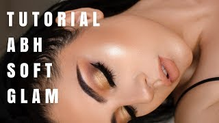 ABH Soft Glam Tutorial