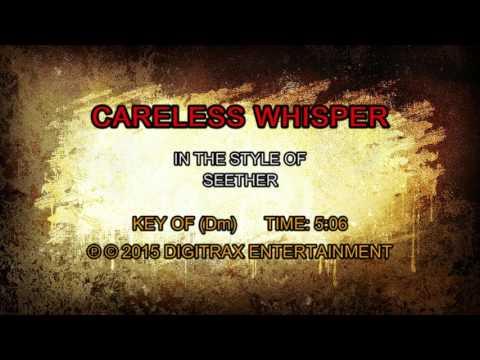 Seether - Careless Whisper  (Backing Track)