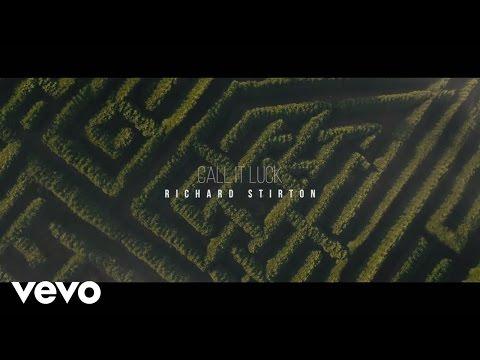 Richard Stirton - Call It Luck
