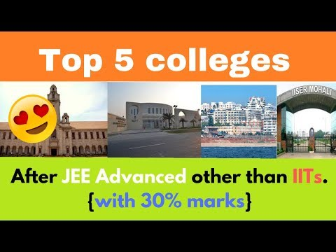 Top 5 Colleges After JEE Advanced Other Than IITs L Placement L Cut-Off L College Fee