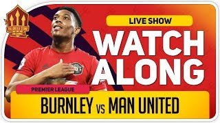 BURNLEY vs MANCHESTER UNITED | With Mark Goldbridge LIVE