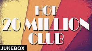 Hot 20 Million Club | Jukebox | White Hill Music