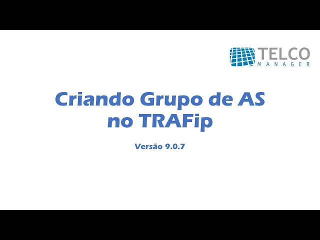 [TUTORIAL] Criando Grupo de AS no TRAFip