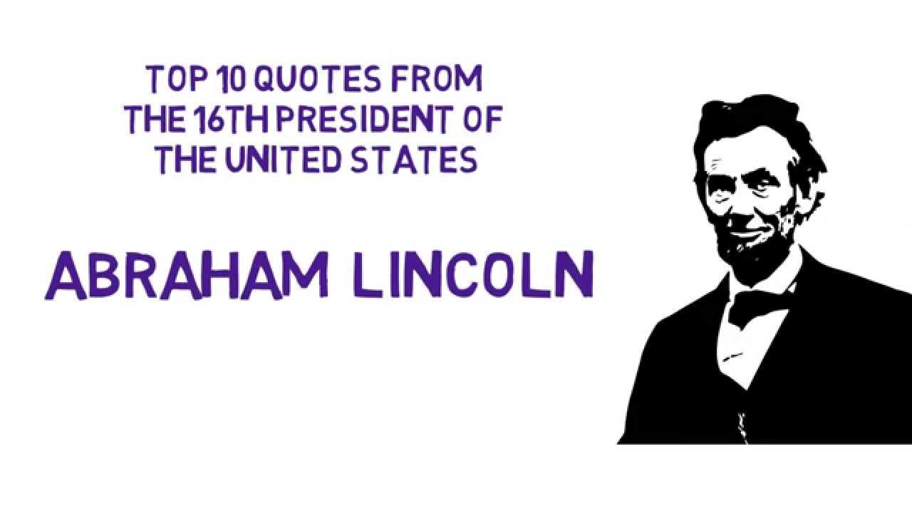 Top 10 Motivational Quotes From President Abraham Lincoln