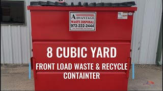 8 Cubic Yard Front Load Dumpster for Business Waste and Recycling Bin | Advantage Waste Disposal