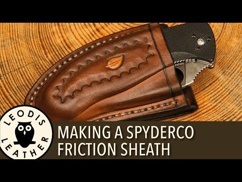 Making a Spyderco Friction Sheath (75 minutes, HD)
