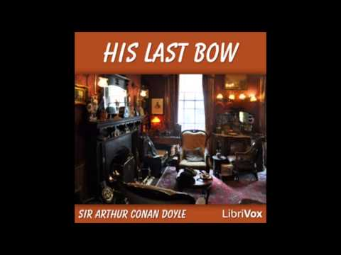 His Last Bow (FULL Audiobook)