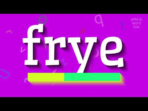 "How to say ""frye""! (High Quality Voices)"