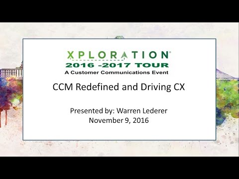 CCM Redefined and Driving CX