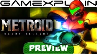 We Played Metroid: Samus Returns for 75 Minutes - Hands-On Preview (Nintendo 3DS)