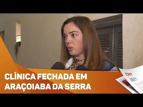 Clinica é fechada em Araçoiaba da Serra - TV SOROCABA/SBT