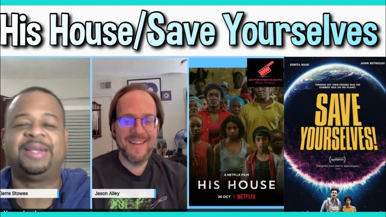His House and Save Yourselves! Movie Review 2020