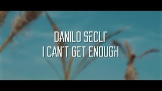 Danilo Secli - I Can't Get Enough - Reverse