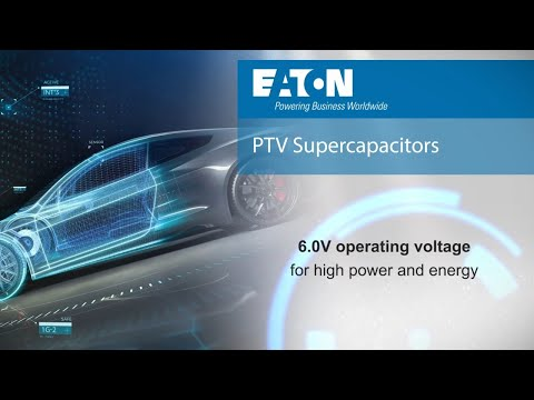Eaton's PTV Supercapacitors provide high-reliability, ultra-high capacitance energy storage