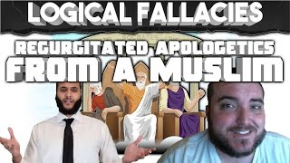 #FallacyFriday: Regurgitated Apologetics from a Muslim