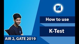 How to use K-Test For GATE Preparation?   By Mukesh Poonia (AIR 2, GATE 2019, EE)
