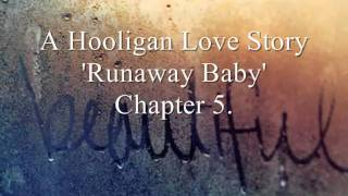 Runaway Baby 5//season 1. Hooligan Love Story.