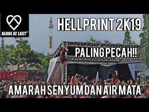 HELLPRINT FEST 2019 ALONE AT LAST - AMARAH SENYUM DAN AIR MATA