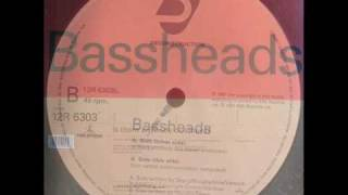 Watch Bassheads Is There Anybody Out There video